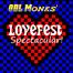 ODL Monks' Lovefest Spectacular LIVE!