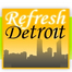 Refresh Detroit
