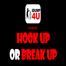 "iDUMP4U presents ""HOOK UP or BREAK UP"""