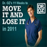Dr. Oz's 11 Weeks to Move It and Lose It