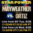 Weigh Ins - Mayweather vs Ortiz