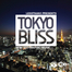 Tokyo Bliss LIVE from Japan! 07/16/11 11:00PM
