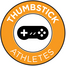Thumbstick Athletes' Live Broadcast!
