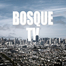Bosque tv