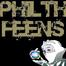 PHILTH FEENS