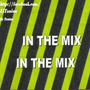 In The Mix Only House Music