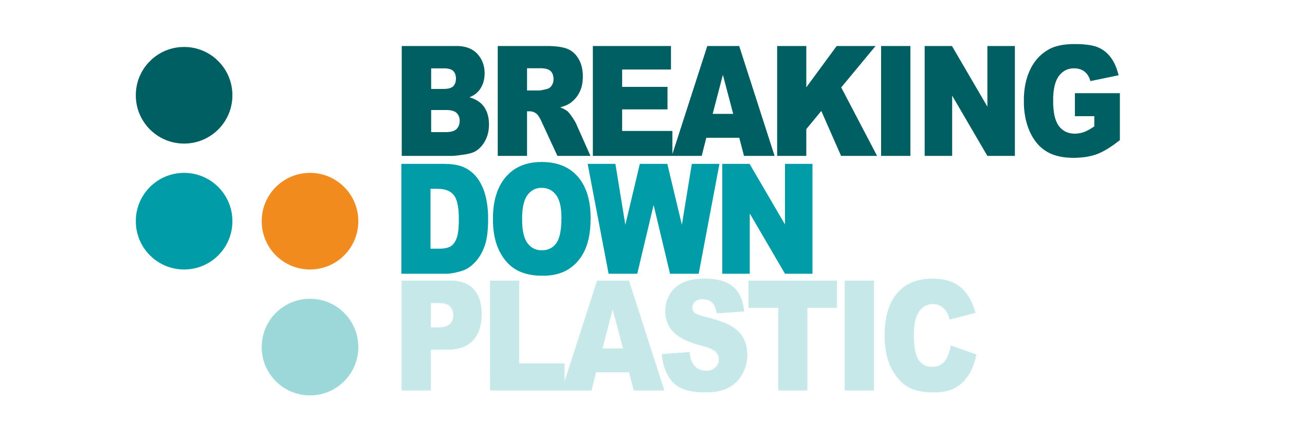 BREAKING DOWN PLASTIC (Main 1)