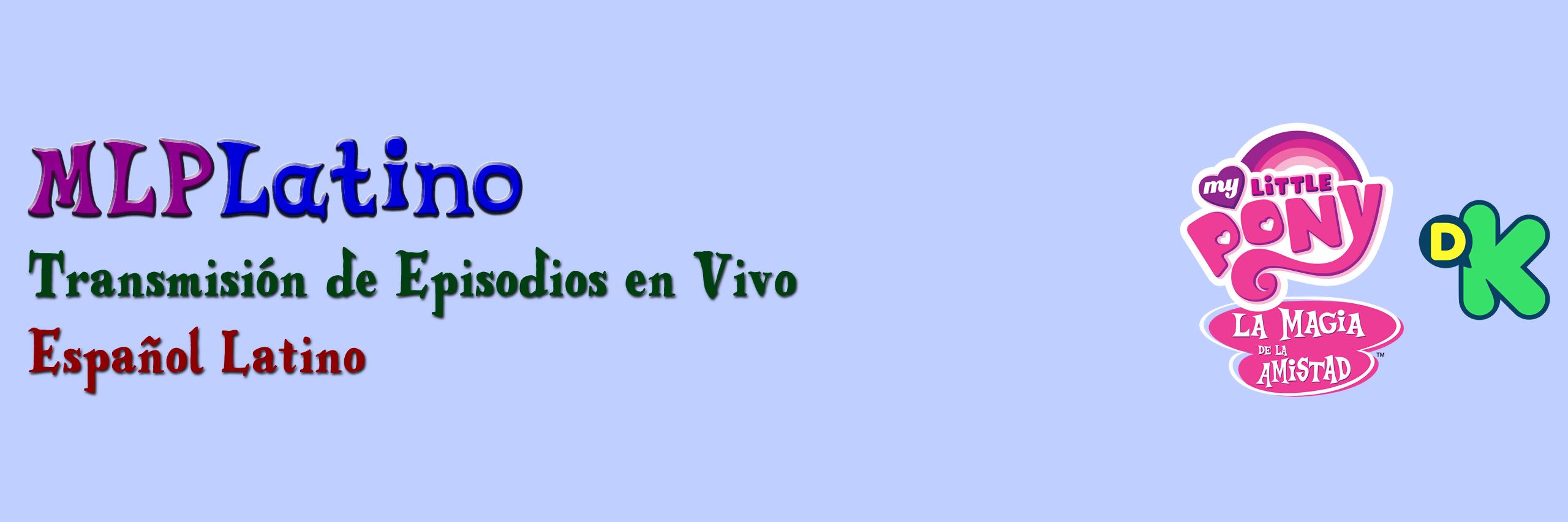 MLP Latino