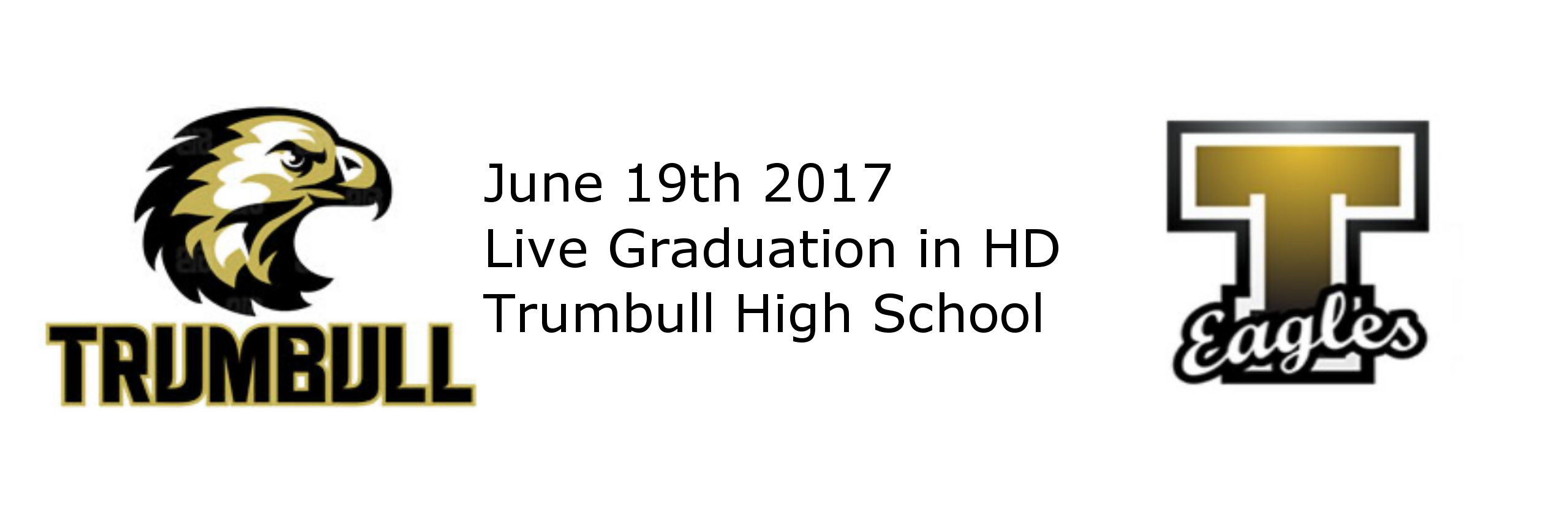 Trumbull High School Graduation Live in HD