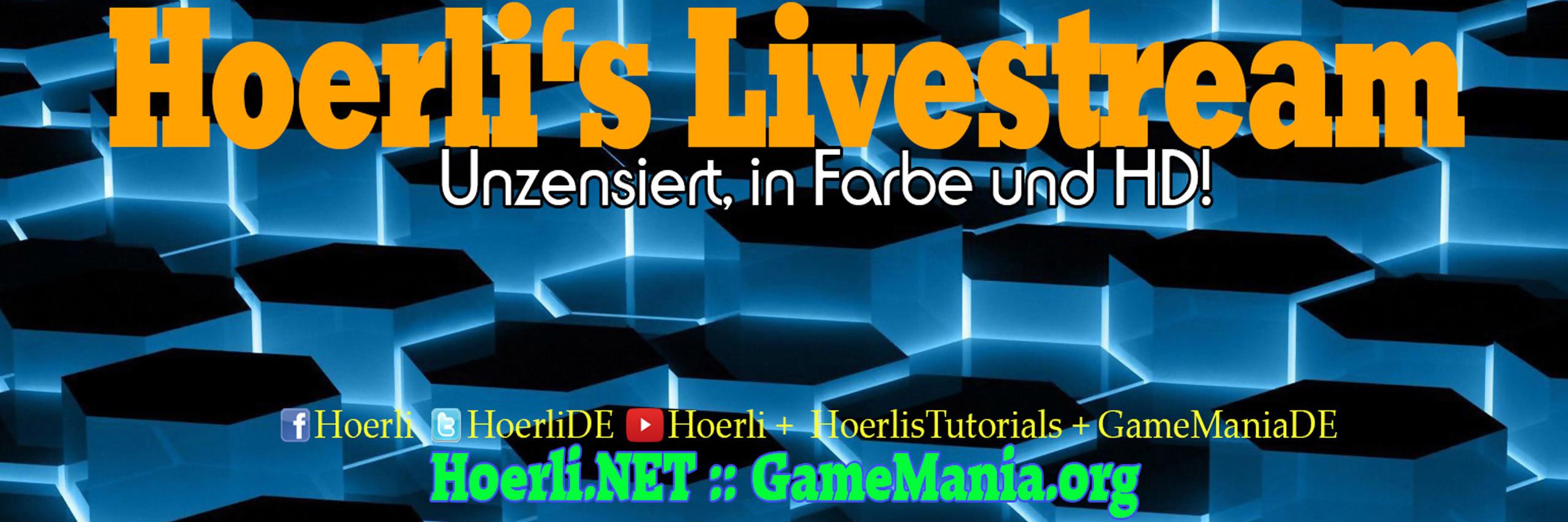[GER] Hoerl ist LIVE :D (1080ᴴᴰ 60ᶠᵖˢ)
