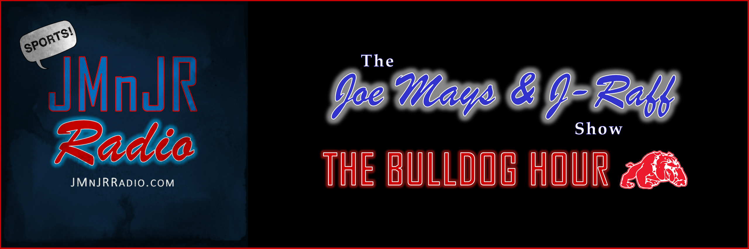 The Joe Mays & J-Raff Show