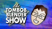 The TomBobBlender Show