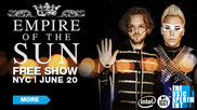 'Music Experience' Empire of the Sun