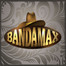 bandamax