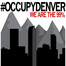#OccupyDenver