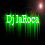djlaroca32