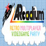 Arcadium-Retro-Event