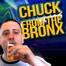 Chuck from the Bronx