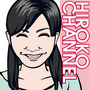 hirokochannel
