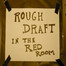 Welcome To Rough Draft @ Satoro Lounge