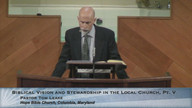 Biblical Vision and Stewardship in the Local Church, Part 5
