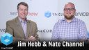 Nate Channel And Jim Heb | ServiceNow Knowledge 2017