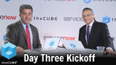 Day 3 Kickoff | ServiceNow Knowledge 2017