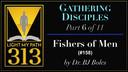 158: Fishers of Men - BJ Boles