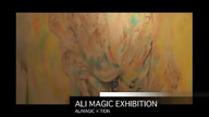 ALIMAGIC EXHIBITION