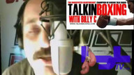 Talkin&#039; Boxing With Billy C November 17, 2011 2:54 AM