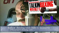 Talkin' Boxing With Billy C November 23, 2011 4:31 AM