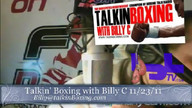 Talkin' Boxing With Billy C November 24, 2011 3:39 AM