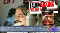 Talkin&#039; Boxing With Billy C November 30, 2011 1:03 AM