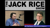 The Jack Rice Show - Scott Horton (Harper's Magazine)