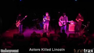 Actors Killed Lincoln - May 26 2012