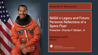 NASA's Legacy and Future: Personal Reflections of a Space Flyer