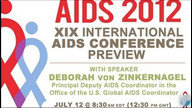 Preview of the International AIDS Conference: Working Together for an AIDS-Free Generation