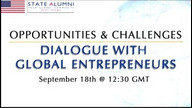 Opportunities & Challenges: Dialogue with Global Entrepreneurs