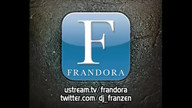 FRANDORA with DJ Franzen...