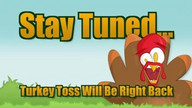 Turkey Toss - Part 2