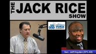 The Jack Rice Show - Senator Jeff Hayden