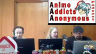 Anime Addicts Anonymous Podcast 164