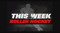 This week in Roller Hockey episode 80