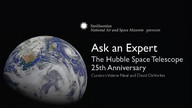 The Hubble Space Telescope 25th Anniversary - Ask an Expert