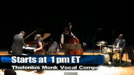 Thelonius Monk Vocal Competition Begins