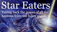 Star Eaters, Taking Back the Heavens