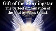 Gift of the Morningstar, Perfect Soul Illumination