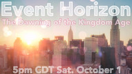 Event Horizon, Dawn of the Kingdom Age