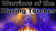 Warriors of the Blazing Torches