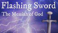 Flashing Sword, The Messiah of God